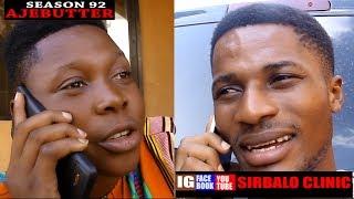 SIRBALO CLINIC - ILLEGAL SEASON 92 Nigerian Comedy