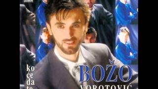 Bozo Vorotovic - Kesteni - (Audio 1998)