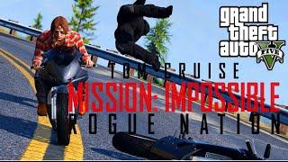 Mission Impossible Rogue Nation: Bike Scene - [GTA V - Machinima]