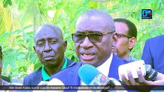 Me Sidiki Kaba sur le cas de Assane Diouf: Il n'a qu'à venir au Sénégal