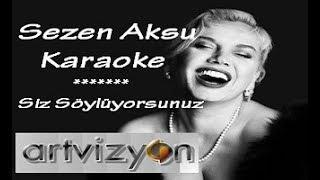 Sezen Aksu - Unuttun mu Beni - Karaoke Video