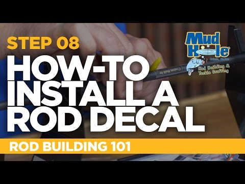 How-To Install Custom Decals On A Fishing Rod | Rod Building 101