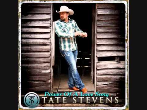 Tate Stevens / Power Of A Love Song - YouTube