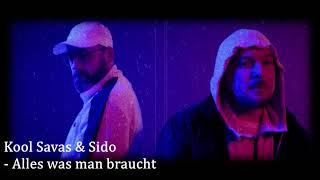 Kool Savas & Sido - Alles was man braucht (Remix)