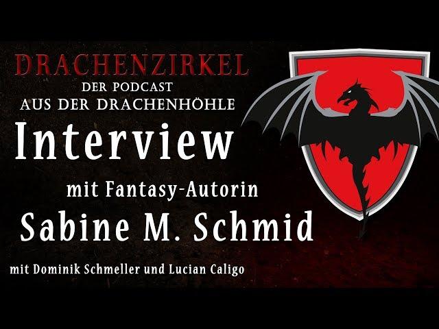 Interview mit Fantasy-Autorin SABINE M SCHMID - Drachenhöhle - Der Phantastik-Podcast