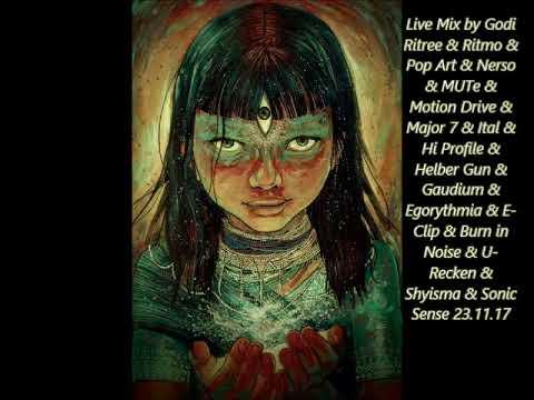 Live Mix by Godi  Ritree  & Pop Art  & Motion Drive & Major 7 & Ital & Helber Gun & U Recken & Sonic