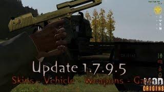 Dayz Origins - Update 1.795 - Skins, Vehicle, Weapons, Gate