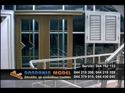 Dardania Model Dyer dhe Dritare