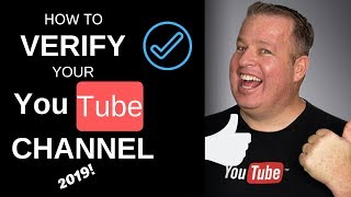 How to VERIFY your YouTube Channel Account in 2019!