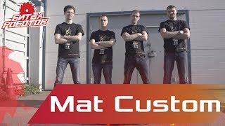 Битва Роботов 2017 - Команда Mat Custom