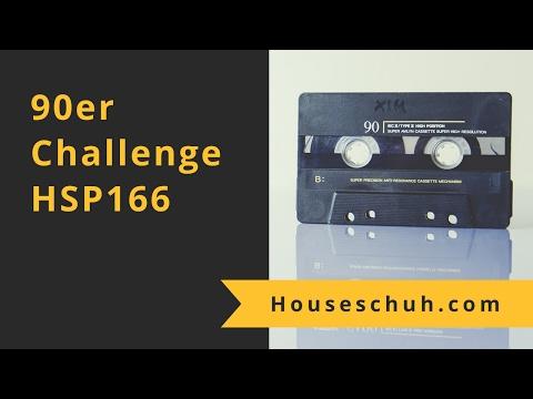 Neunziger Challenge mit Supernova, True Spirit und Voyeur   HSP166 Houseschuh Podcast Folge 166
