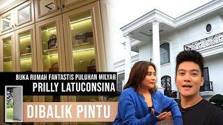 Download lagu BUKA RUMAH FANTASTIS MILIK PRILLY BERNILAI PULUHAN MILYAR  #DibalikPintu