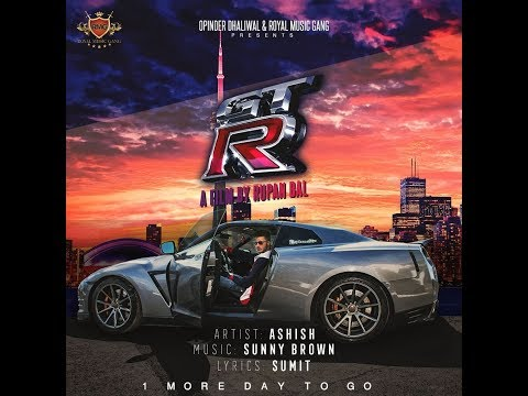 GTR - Ashish (OFFICIAL VIDEO) Rupan Bal | Sunny Brown