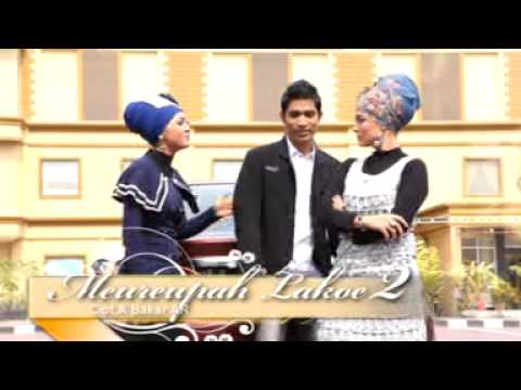 Lagu Aceh Terbaru 2014 Full - Meurupah Lakoe 2