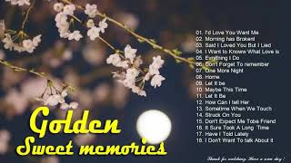 Golden Sweet Memories Songs  Playlist to Remember 80's 90's , Various Artists