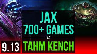 JAX vs TAHM KENCH (TOP) | 3 early solo kills, 700+ games, KDA 15/4/9, Godlike | Korea Master | v9.13