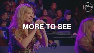 More to See - Hillsong Worship