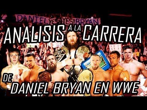 Analisis a la Carrera de Daniel Bryan en WWE - Loquendo