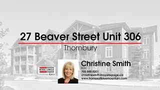 27 Beaver Street Unit 306 Thornbury Ontario