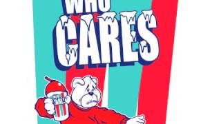 Who Cares - Winter Came Back