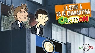 AUTOGOL CARTOON - La Serie A in quarantena