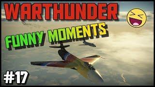War Thunder Funny Moments 17