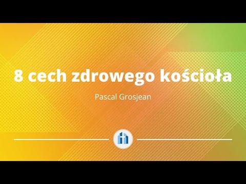 Osiem cech zdrowego kościoła | 1 Tesaloniczan 1:1-10 | Pascal Grosjean