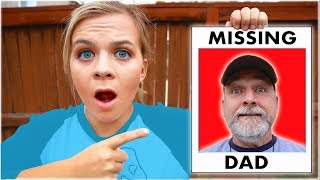 Our DAD Is MISSING!!