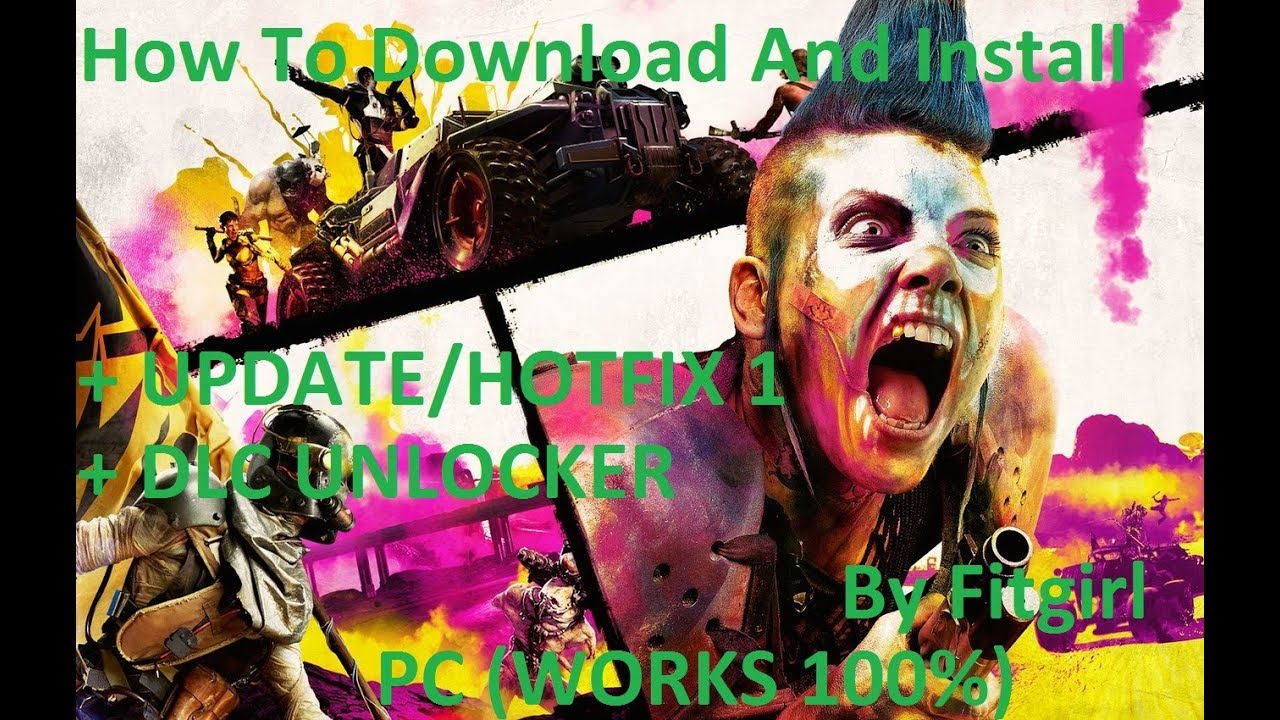 How To Download And Install RAGE 2 + UPDATE/HOTFIX 1 + DLC UNLOCKER PC  (WORKS 100%) By Fitgirl