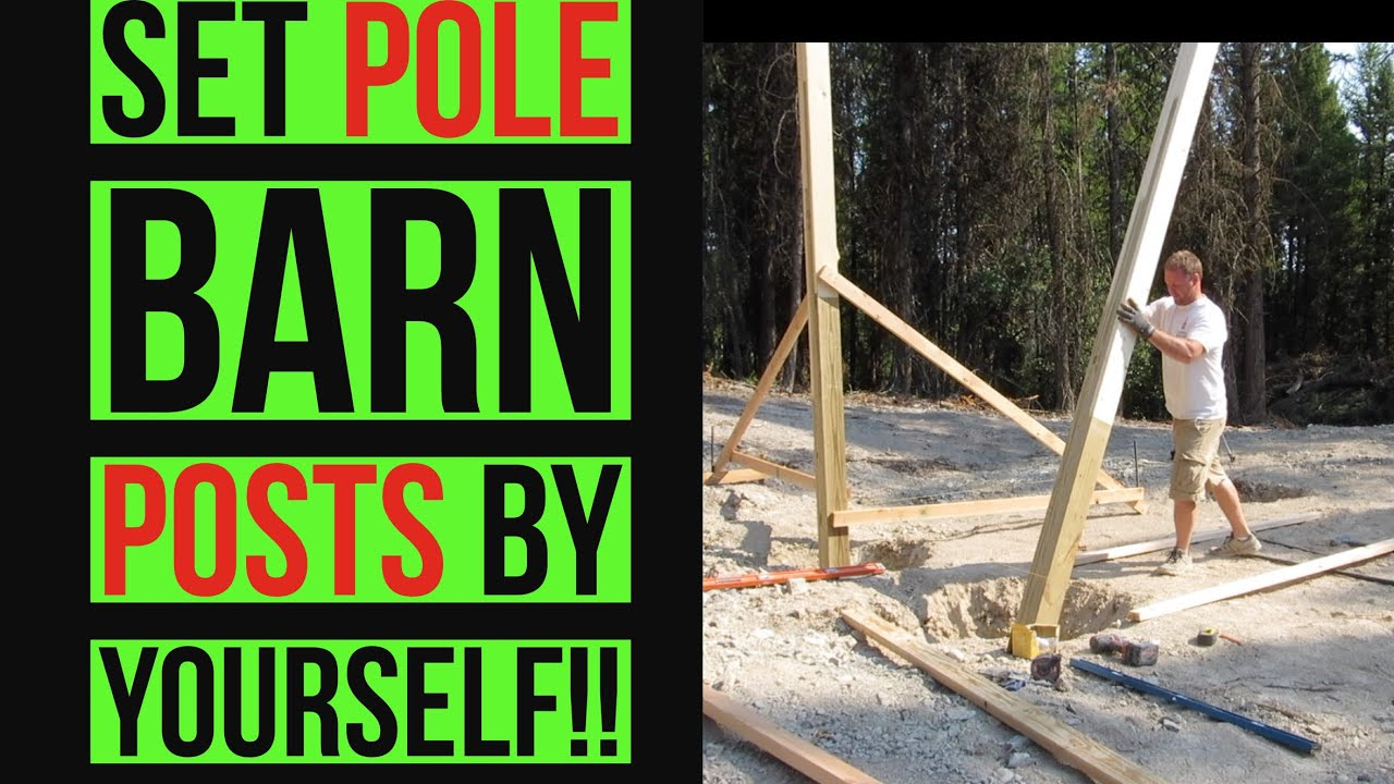 Setting Pole Barn Posts With Tractor