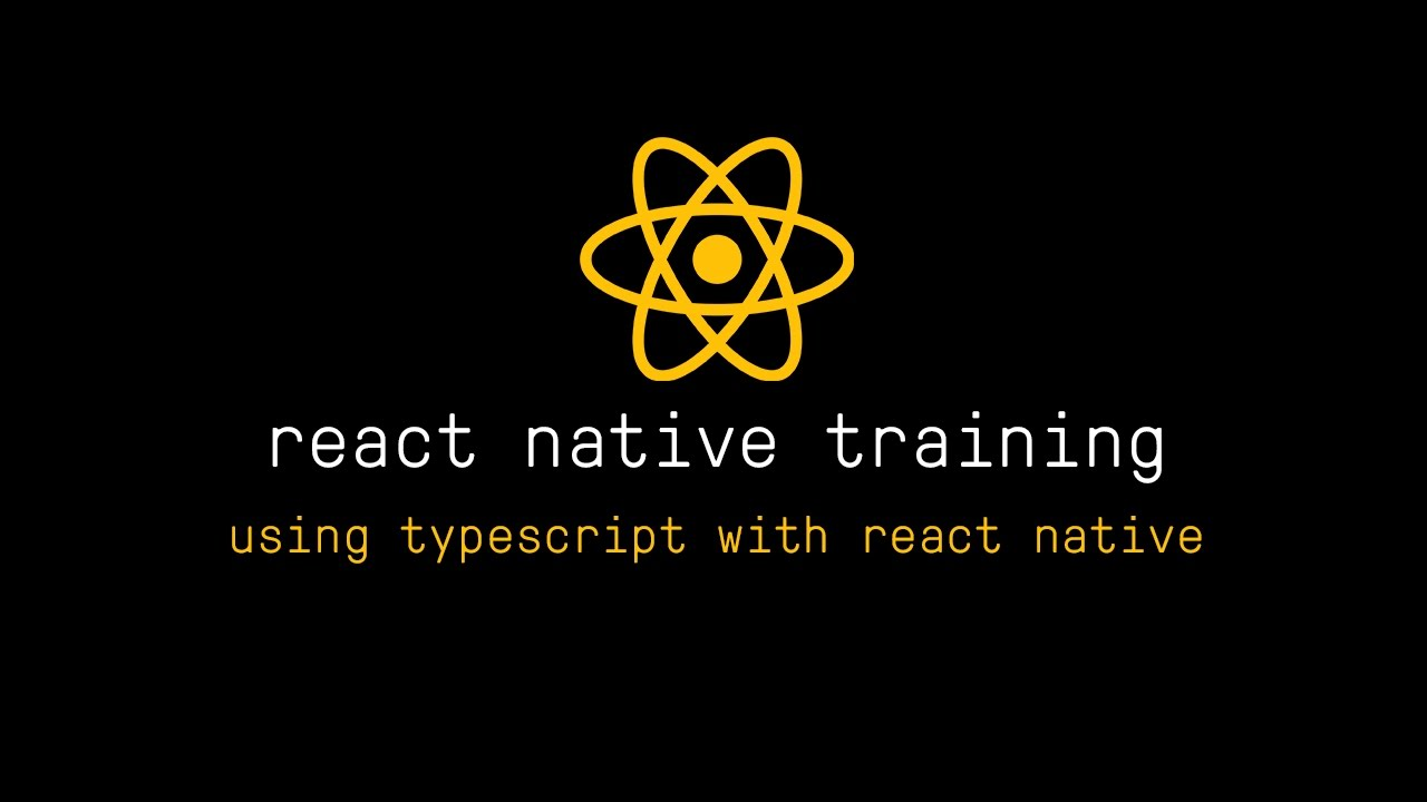 Awesome React - Using TypeScript with React Native