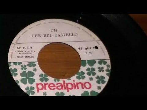 Oh che bel castello-Zecchino D'oro-45 giri in vinile