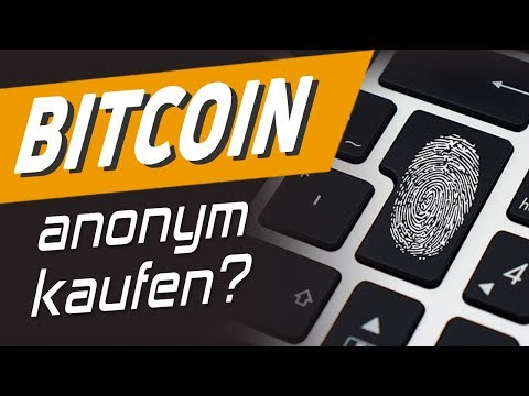 Bitcoin 100% Anonym Kaufen?