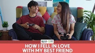FilterCopy___How_I_Fell_In_Love_With_My_Best_Friend___Ft._Apoorva_Arora_and_Rohan_Shah