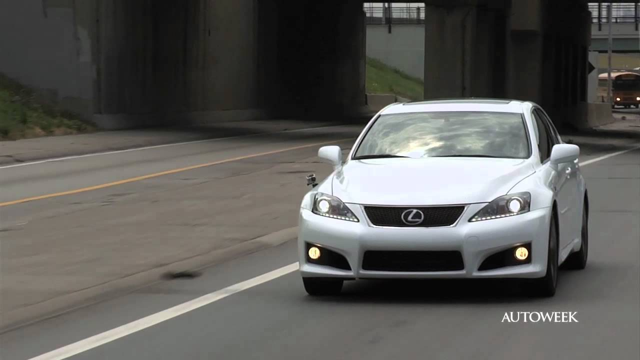 2011 Lexus IS F: An Autoweek Video Drivers Log