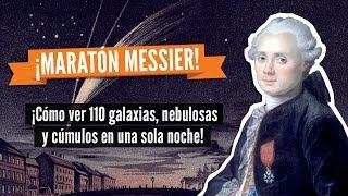 La carrera por descubrir cometas que llevó al… ¡MARATÓN MESSIER!