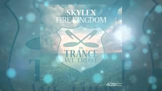 [FULL SONG] Skylex - Fire Kingdom