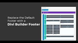 Replace the Default Footer with a Divi Builder Footer
