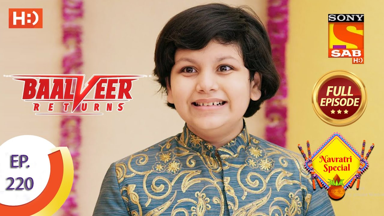 Download Baalveer Returns - Ep 220 - Full Episode - 26th October 2020