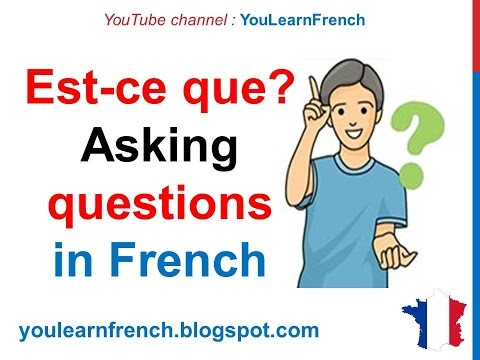 French Lesson 111 - How to Ask questions in French - Est-ce que N'est-ce pas - Poser des questions