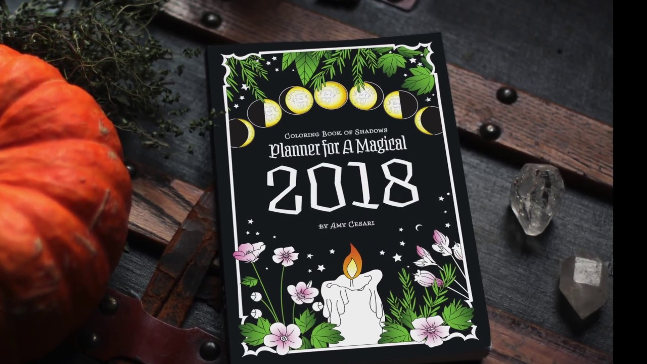 Planner for a magical 2018 youtube Coloring book of shadows planner for a magical 2018