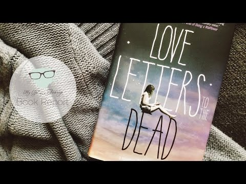 Book Report: Love Letters to the Dead