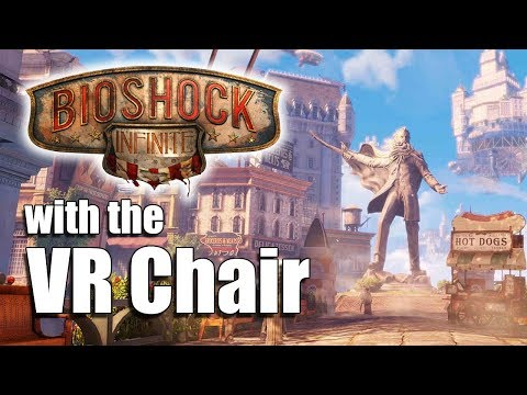 Bioshock in VR with the VR Chair