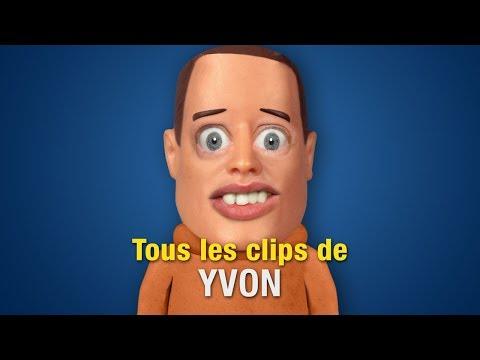 Tous les clips de Yvon