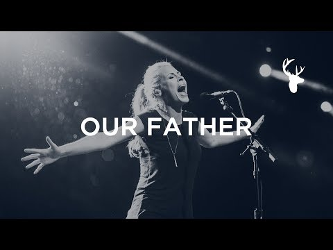 Our Father + Spontaneous - Jenn Johnson | Bethel Worship
