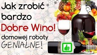 Jeżeli chcesz nauczyć się robić bardzo dobre wino, to musisz wiedzi...