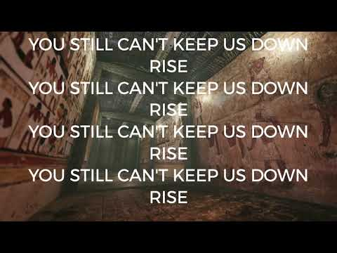 CAN'T KEEP US DOWN LYRIC VIDEO
