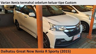 Daihatsu Great New Xenia R Sporty 1st Facelift (2015) review - Indonesia