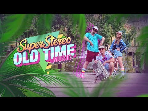 SuperStereo - Old Time