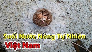 Lâm Vlog - Luộc Trứng và Tắm Suối Nước Nóng Bình Châu | Suối Nước Nóng Tự Nhiên Ở Việt Nam